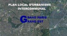 Plan Local d'Urbanisme intercommunal de l'Etablissement Public Territorial Grand Paris Grand Est